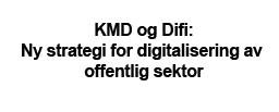 Ny strategi for digitalisering
